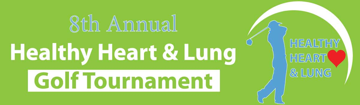 7th Annual Healthy Heart and Lung Golf Tournament